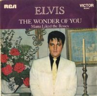 Elvis Presley - Portugal - The Wonder Of You/Mama Liked The Roses (20010)